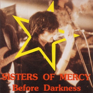 before darkness sisterswikiorg the sisters of mercy